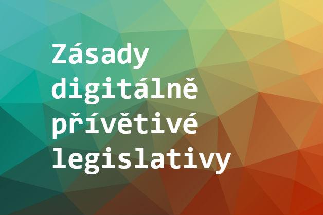 První krok kdigitálně přívětivě legislativě